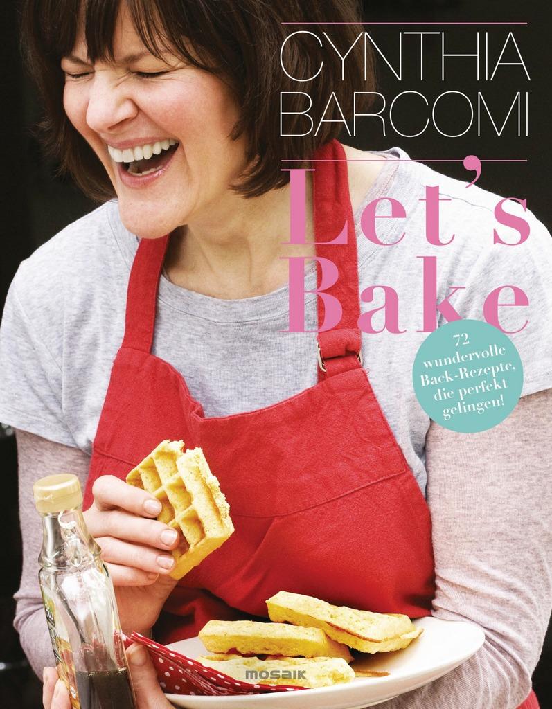 Lets Bake von Cynthia Barcomi