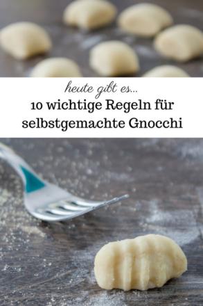 10 wichtige Regeln für selbstgemachte Gnocchi