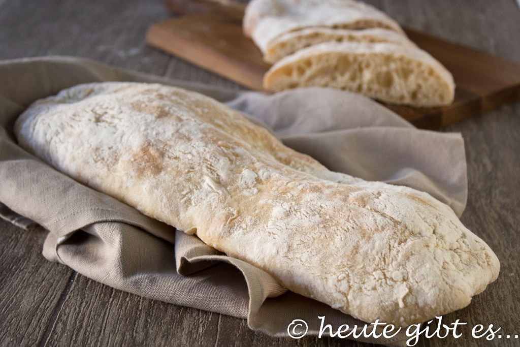 heute gibt es... Ciabatta - der italienische Brotklassiker