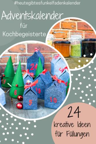 Adventskalender selber machen für Kochbegeisterte inklusive 24 kreative Füllideen aus der Küche bzw. DIY
